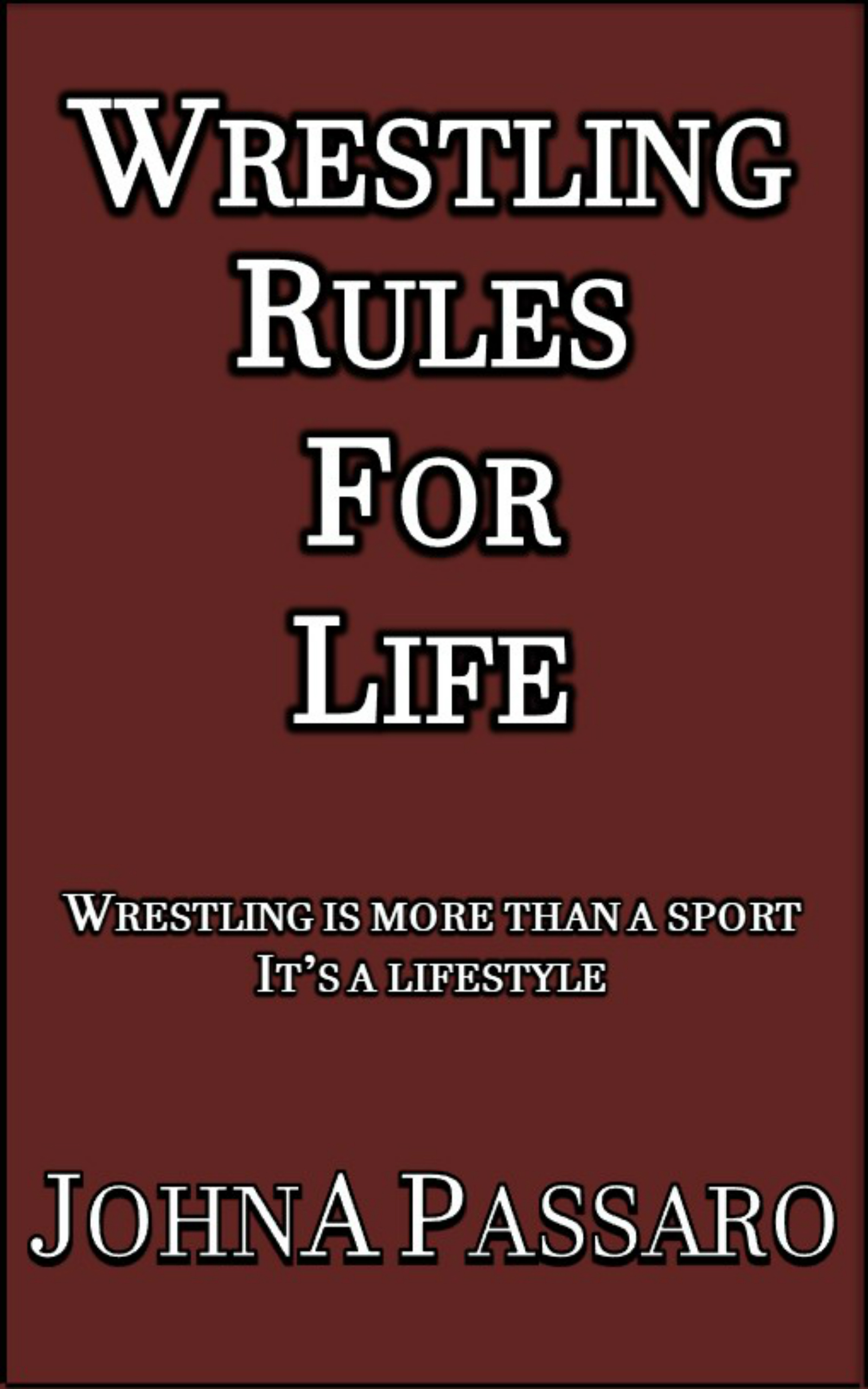 Wrestling Rules for Life Digital 20190826