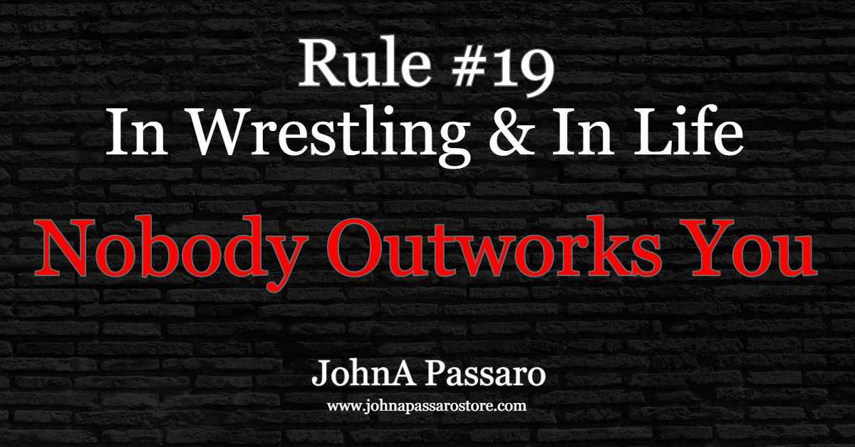 #19 Nobody Outworks You