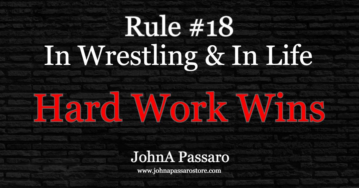 Hard Work Wins #18